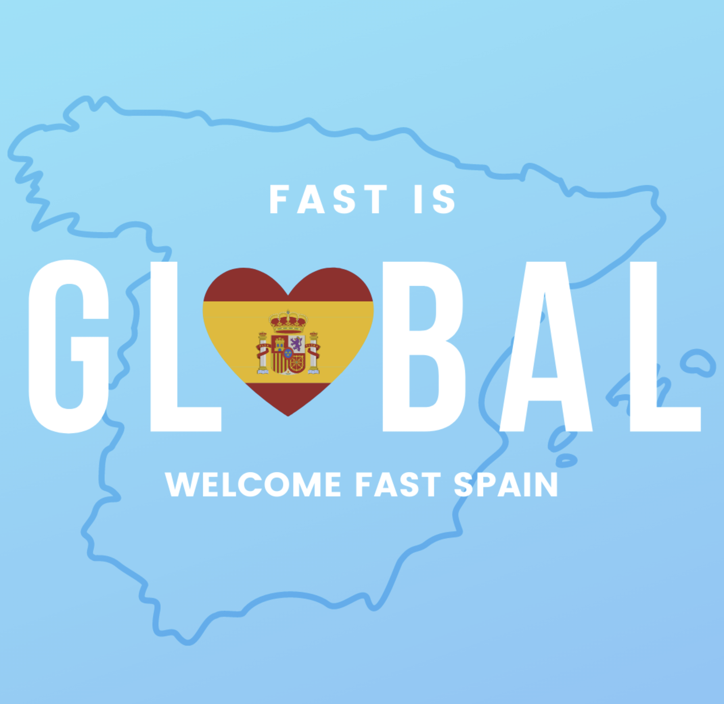FAST es Global: Bienvenido